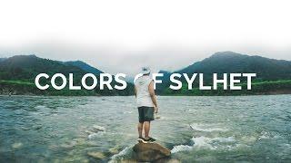Colors of Sylhet - Bangladesh Travel Film (GoPro Hero 4) full download video download mp3 download music download