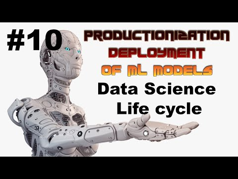 Data Science Life Cycle | Productionization and Deployment of ML Models | EP #10