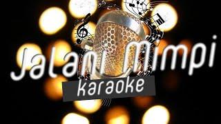 NOAH - Jalani Mimpi (Karaoke/Lirik/No Vokal/Minusone)