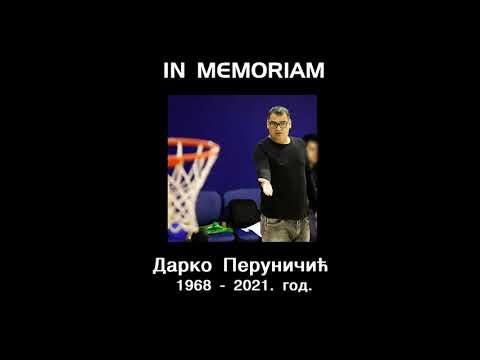 IN MEMORIAM -ДАРKО ПЕРУНИЧИЋ