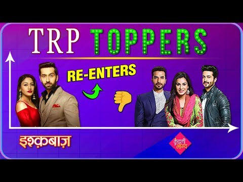 Ishaqbaaz Re Enters In TRP List After A Longtime |