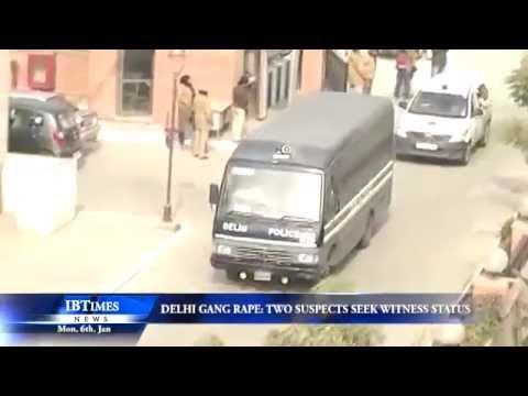 Delhi gang rape: Two suspects seek witness status