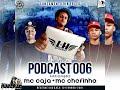 PODCAST 006 - DJ LH DE REALENGO (( PODCUMBA )) 2019