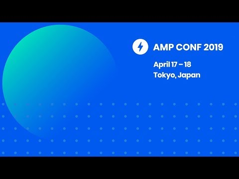 AMP Conf 2019 - Day 1 Livestream
