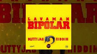Video Lavaman - Bi Polar (Dutty Jab Riddim VA) MP3, 3GP, MP4, WEBM, AVI, FLV Oktober 2018