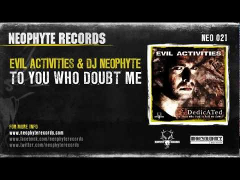 Evil Activities & DJ Neophyte - To You Who Doubt Me