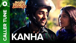 "Ayushmann lends his voice to Kanha Unplugged out here: http://bit.ly/KanhaUnpluggedSet this beautiful new song as your callertune out here.Set ' Kanha' as your caller tune - http://111.93.115.200/TZ/WEB/CallerTune.aspx?refID=EISMS2For caller tunes dial:Airtel - 5432116319345Vodafone - 5379744987Idea - 567899744987Aircel - 530006800824BSNL (South/East) - 5679744987BSNL(North/West) – 5676800824Song Name: KanhaSinger - Shashaa TirupatiComposer - Tanishk - VayuLyrics - Tanishk - VayuProgrammed by -Sourav Roy & Tanishk BagchiViolin - ManasSarod - Pradeep BarotAdditional Percussions - Krishna Kishore.All Live Instruments Recorded at Tanishk's StudioMix Assistant Engineers - LuckyAdditional Programming by - Tanishk and KishorMixed by - Michael Edwin Pillai (Future Sound of Bombay)Mastered by - Eric Pillai (Future Sound of Bombay)Actors: Ayushmann Khurrana & Bhumi PednekarDirector: R.S. PrasannaProducers: Krishika Lulla & Aanand L RaiMusic & Lyrics: Tanishk-Vayu""Shubh Mangal Saavdhan"" releases in theaters on 1st September, 2017To watch more log on to http://www.erosnow.comFor all the updates on our movies and more:https://www.youtube.com/ErosNowhttps://twitter.com/#!/ErosNowhttps://www.facebook.com/ErosNowhttps://www.facebook.com/erosmusicindiahttps://plus.google.com/+erosentertainmenthttps://www.instagram.com/eros_nowhttp://www.dailymotion.com/ErosNowhttps://vine.co/ErosNow http://blog.erosnow.com"