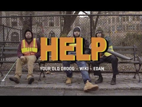 Your Old Droog Ft. Wiki & Edan  - Help