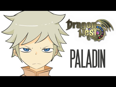Dragon Nest in a Nutshell 6 - Paladin