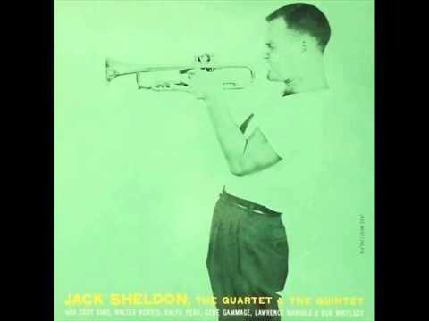 Jack Sheldon Quartet – What Is There to Say? (1955)