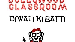 Bollywood Classroom- Diwali ki Batti- Episode 13