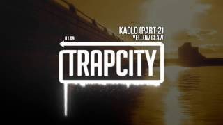 Video Yellow Claw - Kaolo Pt. 2 MP3, 3GP, MP4, WEBM, AVI, FLV Mei 2018