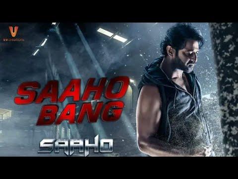 Saaho Bang Movie Trailer 2019   Prabhas, shraddha kapoor,Neil nitin mukesh   Sujeet