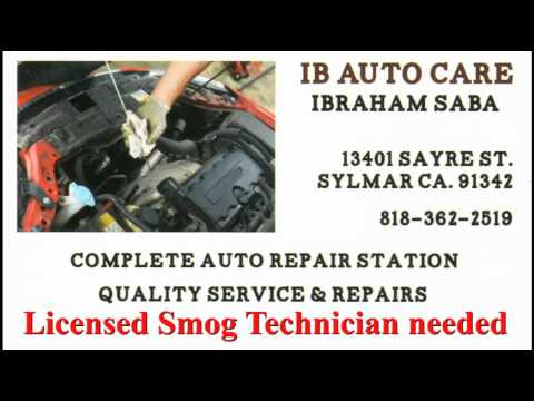 Licensed  Smog Technician needed — call Ibraham Saba at 818 – 362 – 2519
