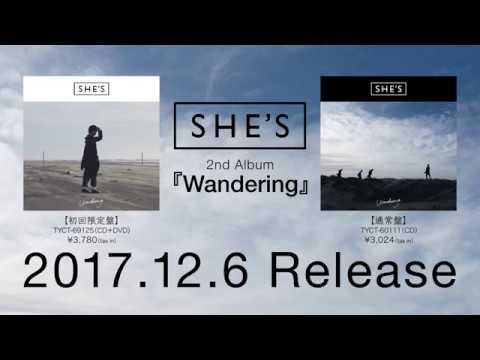 , title : 'SHE'S 2nd Album『Wandering』全曲ダイジェスト【2017.12.6 Release】'