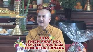 Hiếu và Chử Đồng Tử - Thầy. Thích Pháp Hòa tại Regina (August 26 , 2012)