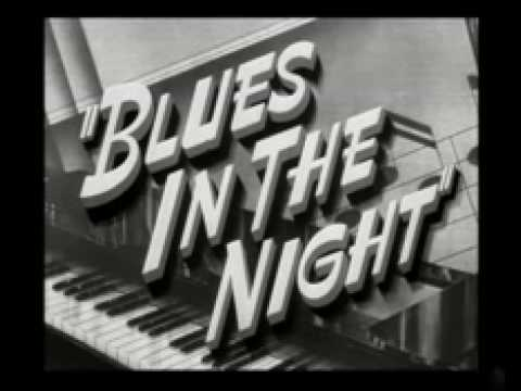 0 Blues in the Night (1941): Noir Counterpoint