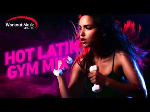Hot Latin Gym Mix