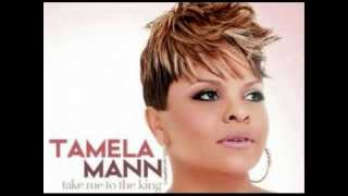 Tamela Mann-Take Me To The King (with lyrics) - YouTube