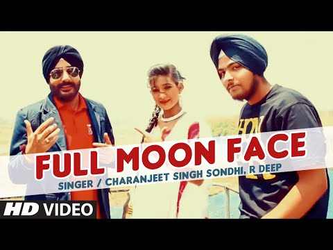 Full Moon Face Video Song | Charanjeet Singh Sondh