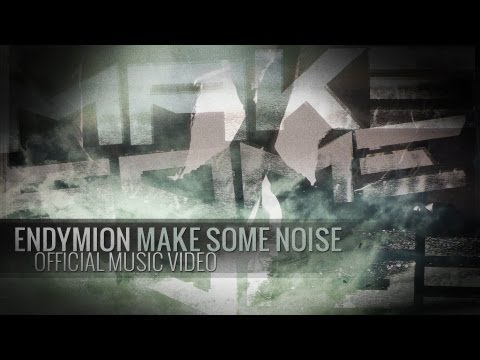 Endymion - Make Some Noise (Official Music Video)