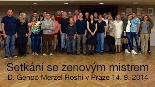 Záznam Setkání s Genpo Roshim v Praze