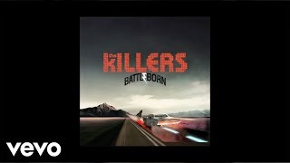 The Killers - The Way It Was (Audio)