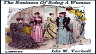 Business of Being a Woman   Ida M. Tarbell   Social Science   Audiobook Full   English   2/3