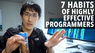 Video 7 Habits of Highly Effective Programmers (ft. ex-Google TechLead) MP3, 3GP, MP4, WEBM, AVI, FLV Mei 2019