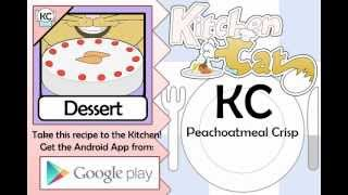 KC Peachoatmeal Crisp YouTube video