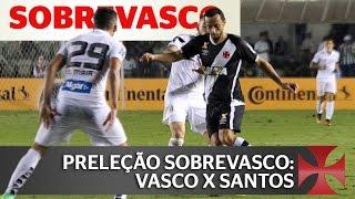 Nossas expectativas pro jogo VASCO x Santos, partida da volta pelas oitavas de final da Copa do Brasil de 2016! curta nossa Fan-page no Facebook: http://face...