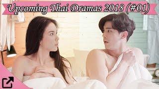 Top Upcoming Thailand Dramas 2018 (#01)