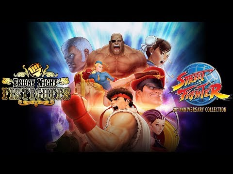 Friday Night Fisticuffs - Street Fighter 30th Anniversary Collection (видео)