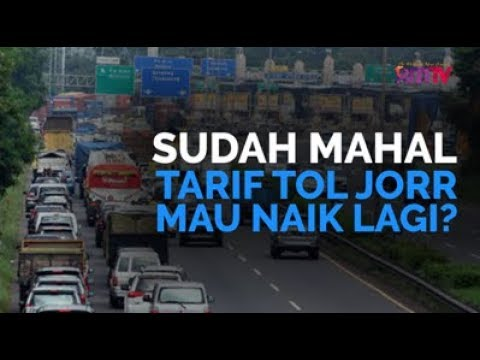 Sudah Mahal, Tarif Tol JORR Mau Naik Lagi?