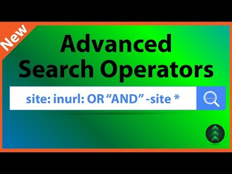 How to Use Google Advanced Search Operators in 2018