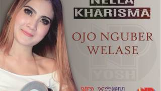 Download Video OJO NGUBER WELASE - NELLA KHARISMA... TERBARU 2017... MP3 3GP MP4