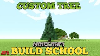 Minecraft: Build School | CUSTOM TREES (FERN) | Tricks and Tips (EP2)