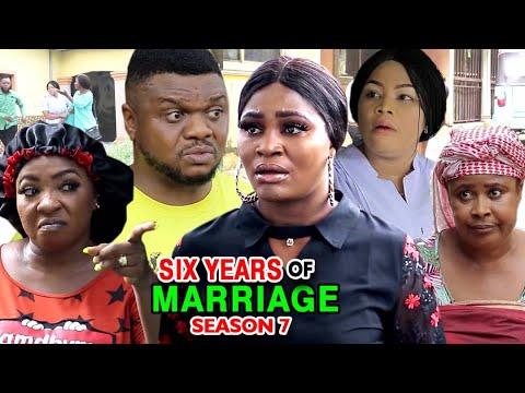 SIX YEARS OF MARRIAGE SEASON 7 (New Hit Movie) - Ken Erics 2020 Latest Nigerian Nollywood Movie