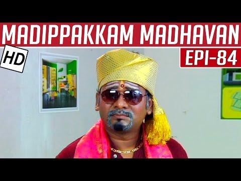 Madippakkam-Madhavan-Epi-84-24-03-2014-Kalaignar-TV