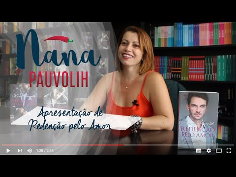 Redenção pelo amor  -  Nana Pauvolih