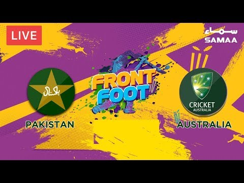 LIVE Front Foot | Pakistan vs  Australia | Pre-match Analysis | Match-2 | 24  March 2019