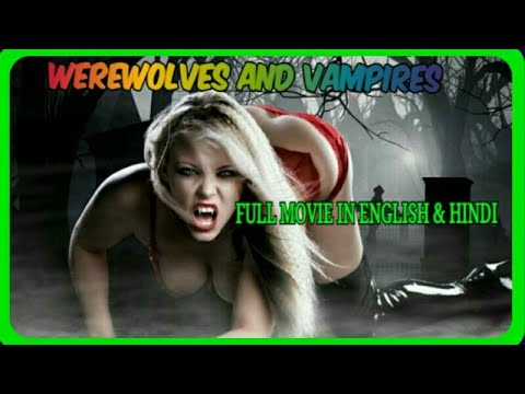 Werewolves and Vampires - Best Hollywood Adventure Action Movie HD