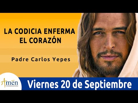 Palabras de amor - Evangelio de Hoy Viernes 20 de Septiembre de 2019 l Padre Carlos Yepes