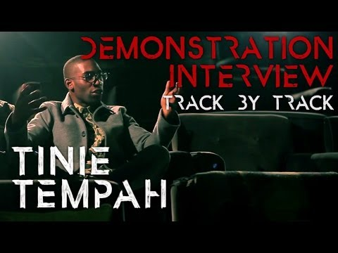 Tinie Tempah: Demonstration Track By Track