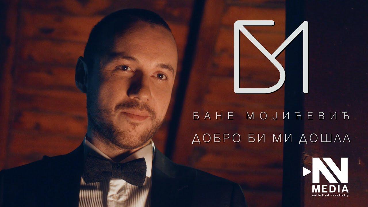Dobro bi mi došla – Bane Mojicević – nova pesma