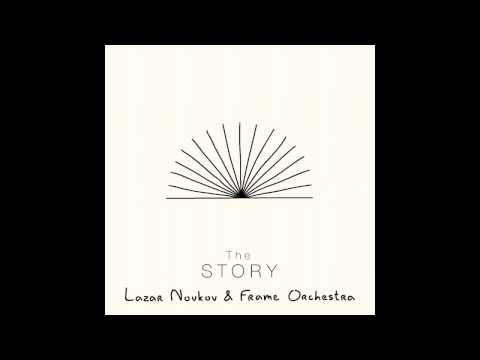 Lazar Novkov & Frame Orchestra - Lychnis