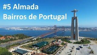 Almada Portugal  city photos gallery : Almada - Bairros de Portugal #5