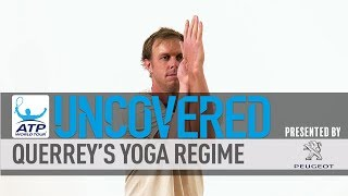 Wimbledon semi-finalist Sam Querrey shows ATP World Tour Uncovered presented by Peugeot the yoga moves he practises to help with recovery and flexibility in tennis.Subscribe to our YouTube Channel: http://bit.ly/2dj6EhWVisit the official site of men's professional tennis: http://www.atpworldtour.com/FOLLOW THE ATP WORLD TOURWatch live and on demand: http://www.tennistv.com/Check live scores: http://www.atpworldtour.com/en/scoresView the latest rankings: http://www.atpworldtour.com/en/rankingsMeet the players: http://www.atpworldtour.com/en/playersFollow the tournaments: http://www.atpworldtour.com/en/tourna...Catch up on tennis news: http://www.atpworldtour.com/en/newsJOIN THE CONVERSATION!Download MyATP: http://www.myatp.com/Like us on Facebook: https://www.facebook.com/ATPWorldTour/Follow us on Twitter: https://twitter.com/ATPWorldTourFollow us on Instagram: https://www.instagram.com/atpworldtour/Follow us on Google+: https://plus.google.com/+ATPWorldTour