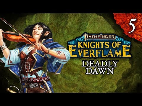 Deadly Dawn | Pathfinder: Knights of Everflame | Episode 5