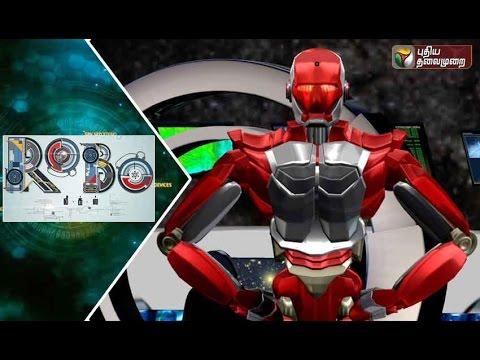 Robo-Leaks-18-09-2016-Puthiyathalaimurai-TV